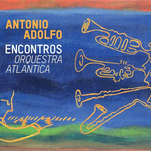 Antonio Adolfo : Encontros