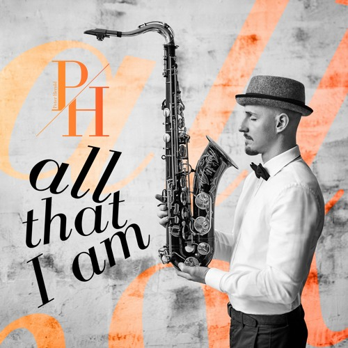 Peter Herold : All That I Am