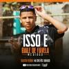 MC DIOGO - ISSO É BAILE DE FAVELA - DJ MANIIN