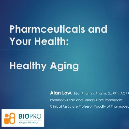 Alyssa Low and Dr Alan Low - Influenza, phamaceuticals and your health: healthy aging