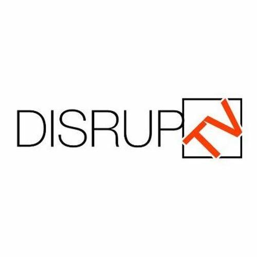 DisrupTV Episode 122, Featuring Anoop Nannra, David Moss, Doug Henschen