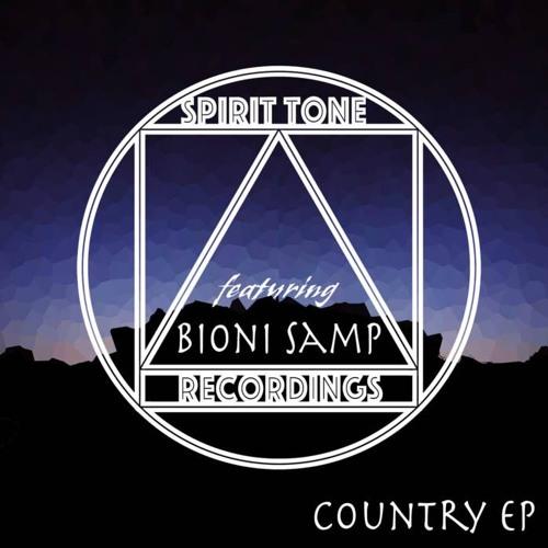 'Country EP' - Spirit Tone Recordings ft. Bioni Samp - Track 4