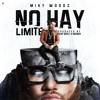 MIKY WOODZ - NO HAY LIMITE