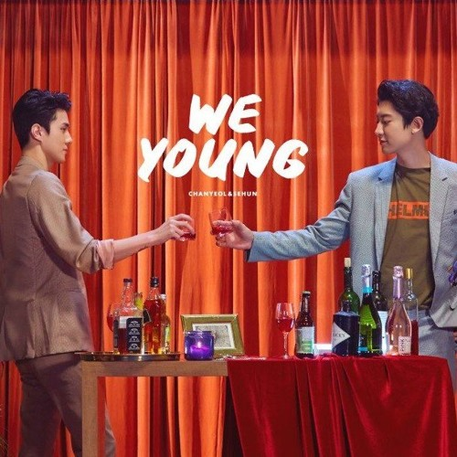 [STATION X 0] 찬열 (CHANYEOL) X 세훈 (SEHUN) 'We Young'