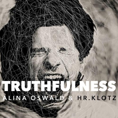 Truthfulness feat. Hr.Klotz