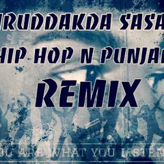 Puruddakda sasare Hip hop n Punjabi Remix-DJ Ashan