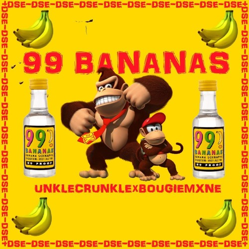 99 BANANAS CRUNKxBOUGIEprodCRUNK By DEATH QUAD ELITE