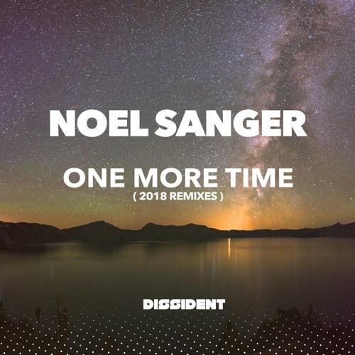 Noel Sanger - One More Time (Randy Seidman Remix) [Dissident] - Sample