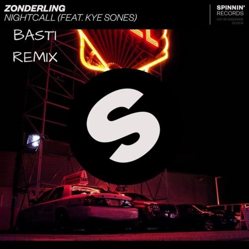 Zonderling ft. Kye Sones - Nightcall (BASTI Remix)