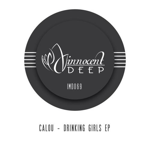 Calou - Drinking Girls (Innocent Music)
