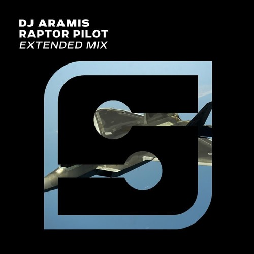 DJ Aramis Raptor Pilot Extended Mix C!U22T From 9Axis Set