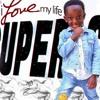 Super Siah - I Love My Life
