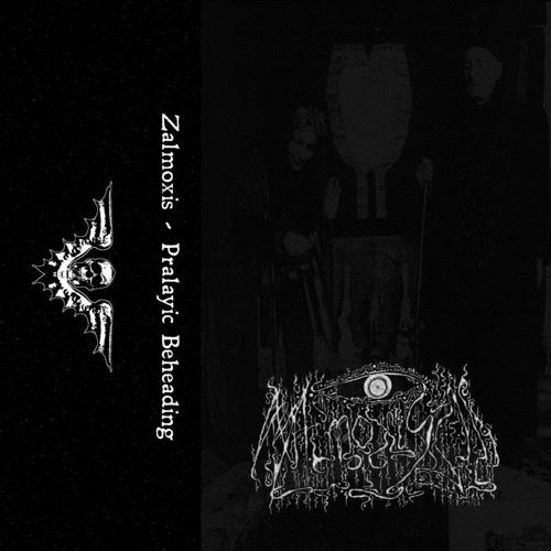 ZALMOXIS - Pralayic Beheading [2018]