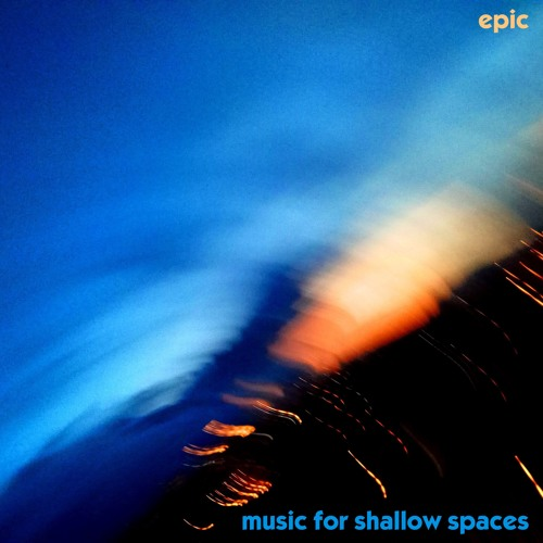 Music For Shallow Spaces
