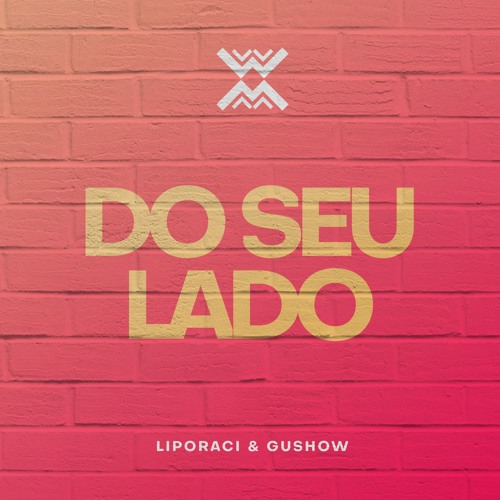 Jota Quest - Do seu lado (LIPORACI & GuShow Bootleg)[FREE DOWNLOAD]