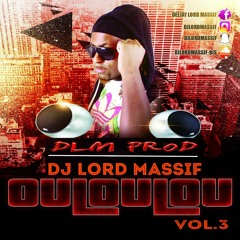 OuLouLou Vol.3 By Dj Lord Massif