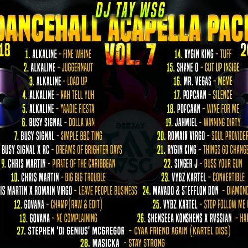 DJ TAY WSG - DANCEHALL ACAPELLA PACK VOL 7 2018 (LINK IN