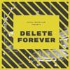 Delete forever