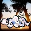 Baby Blow Ep: 4