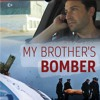 My Brother's Bomber - Tell Me All Your Secrets
