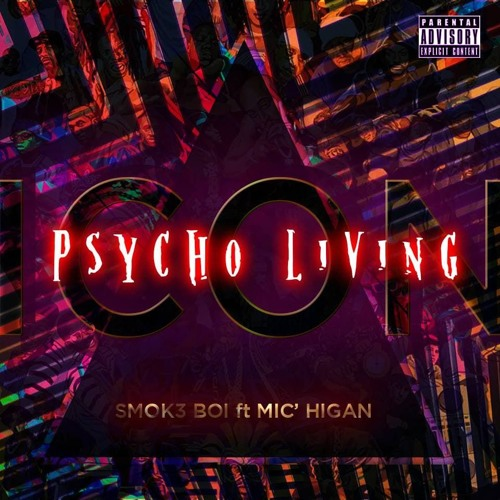 Psycho Livin (ft. Mic' Higan)
