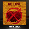 KT Foreign x Mike Sherm x Sethii Shmactt - No Love [Thizzler.com Exclusive]