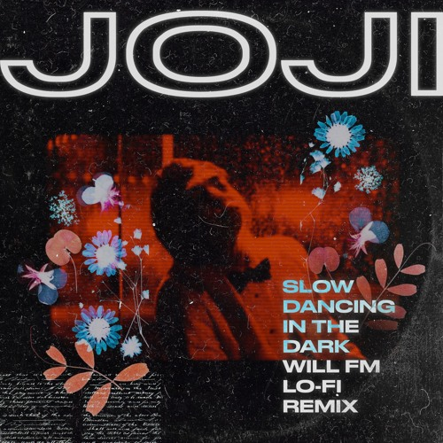 Joji - SLOW DANCING IN THE DARK [lofi version] (will fm