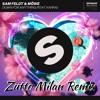 Sam Feldt & Möwe - Down For Anything feat. KARRA (Zutto Milan Remix)
