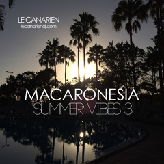 Macaronesia Summer Vibes 3 (by Le Canarien)
