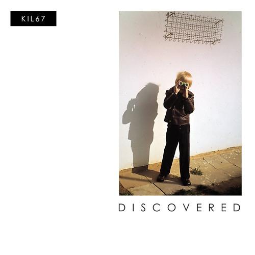 KIL67 - Discovered
