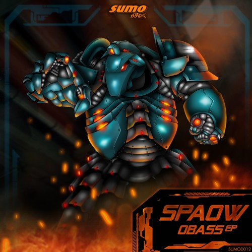 SPAOW - OBASS EP - 5 TRACKS - OUT NOW