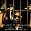 Julio Voltio Ft. Tego Calderon - Julito Maraña