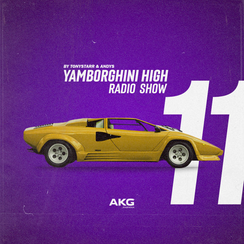 Radio Show 11 By Tonystarr Andys By Yamborghini High Free