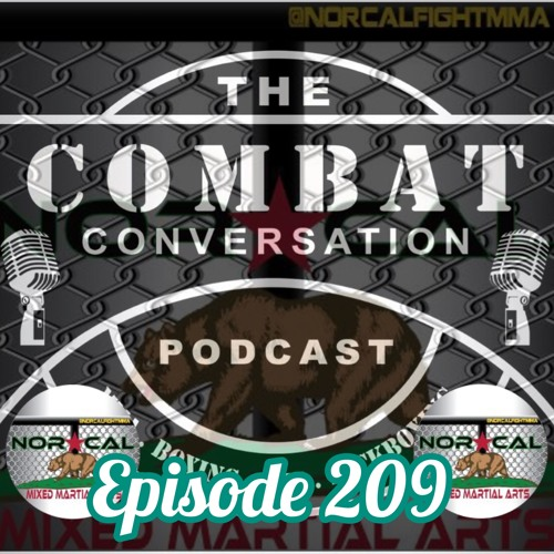 Episode 209: @norcalfightmma Podcast with Mitchell Torres