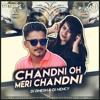 03 - Chandni O Meri Chandni ( Remix ) DJ D'Mesh x DJ Nency.mp3