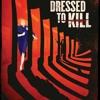 Season 2:  Episode 25 - Homicidal/Dressed to Kill