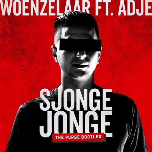 Woenzelaar Ft. Adje - Sjonge Jonge (The Purge Bootleg)