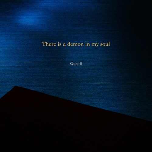 There is a demon in my soul (single release)
