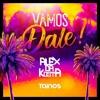 Vamos Dale Alex Da Kosta - Laurent H. Remix