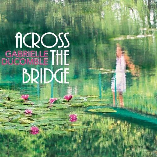 Across the Bridge - Preview