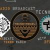 TECNO:REBEL - Radio Broadcast - Episode[02] | 16/9/18