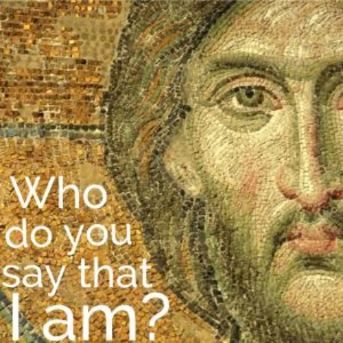 """""""Who Are You God; Who Am I?"""" Homily for 24th Sunday Ordinary Time"""
