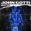 John Gotti ft. Johnny Rose (Prod. K.Wrigs)