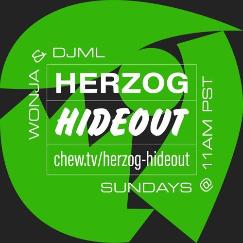 Herzog Hideout with DJML & Wonja - 2018/09/16