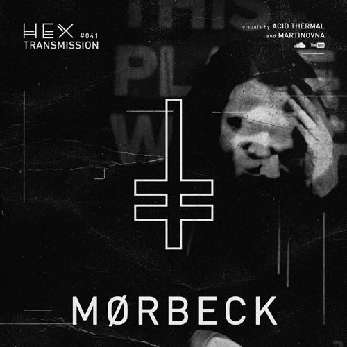 HEX Transmission #041 - Mørbeck
