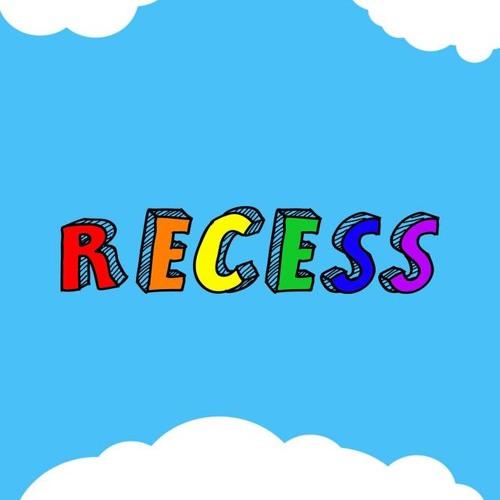 Recess (English 1102 Podcast)