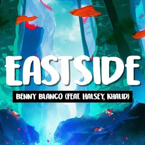 Benny Blanco feat. Halsey & Khalid - Eastside (Charlie Lane Remix) BUY = FREE DOWNLOAD