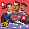 Bye Bye Superman & Venom's PG-13 Rating | Weekly News Episode 189