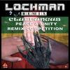 Peace & Unity / Lochman / Clubfungus Remix Competition 2018 CONTEST WINNER !!