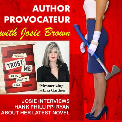 Author Provocateur Interviews: Hank Phillippi Ryan